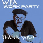 WPA Work Party Thank You!